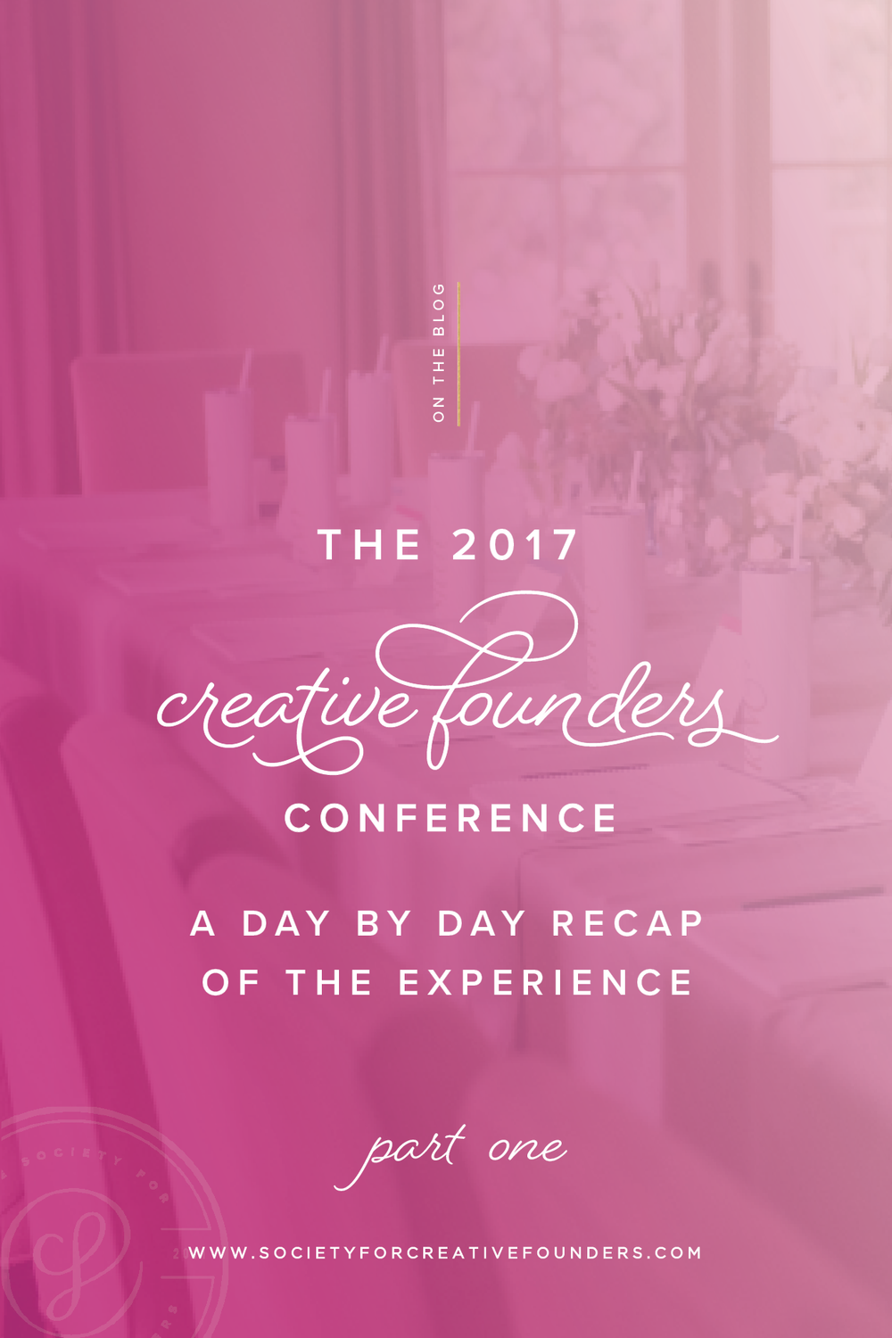 Society for Creative Founders 2017 Conference Recap - Day 1
