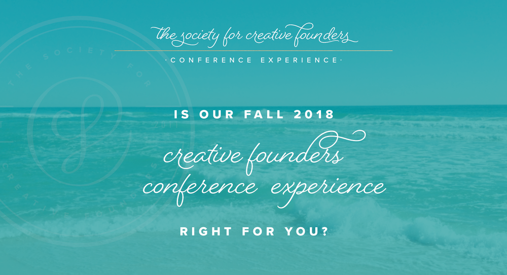 Fall 2018 Conference for the Society for Creative Founders Details