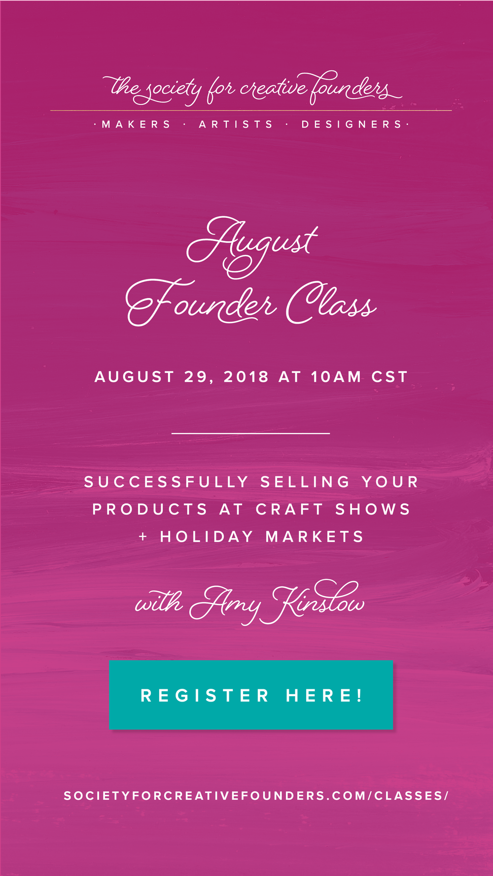 Successfully Selling your Products at Craft Shows + Holiday Markets with Amy Kinslow - Creative Founder Class