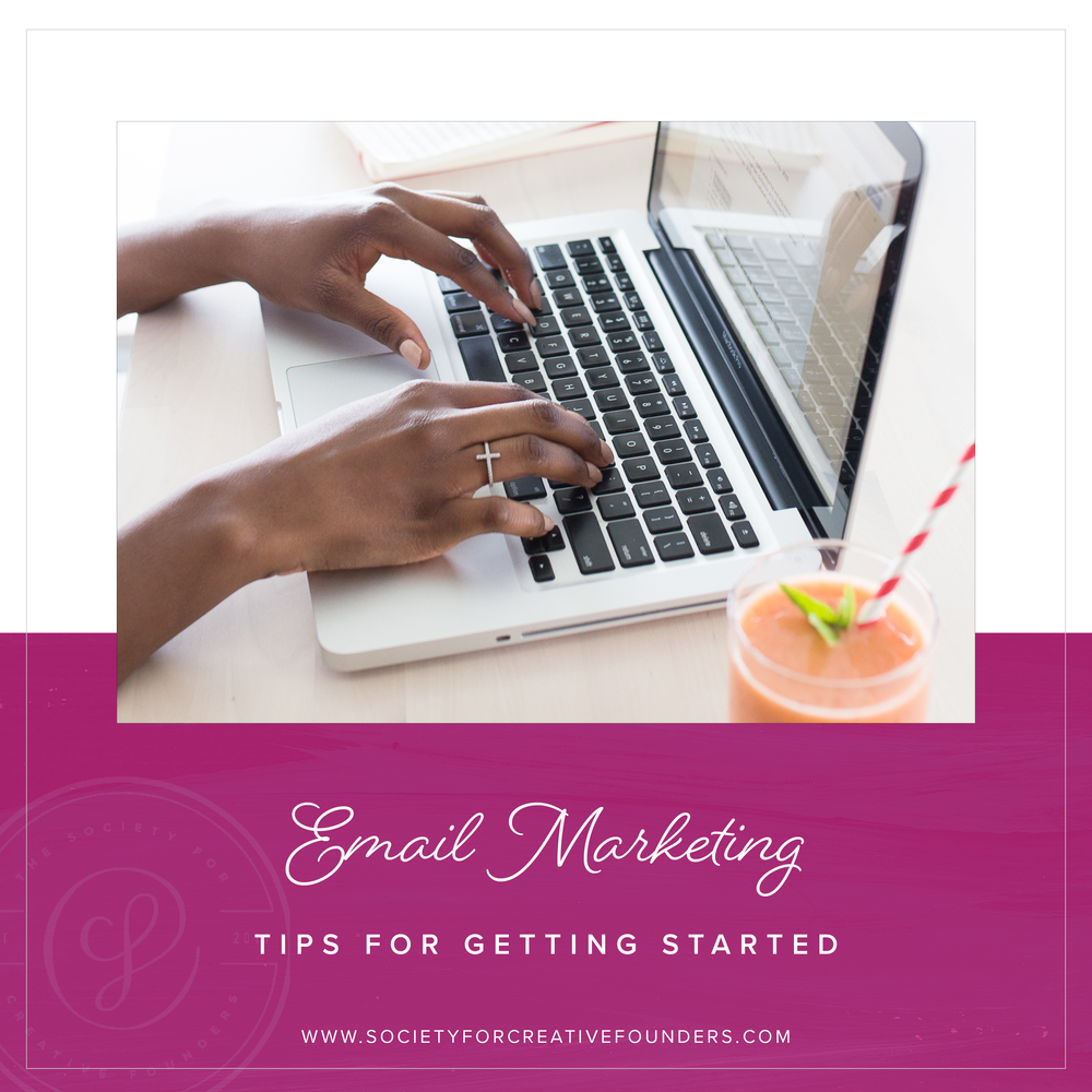 How to Get Started with Email Marketing from the Society for Creative Founders