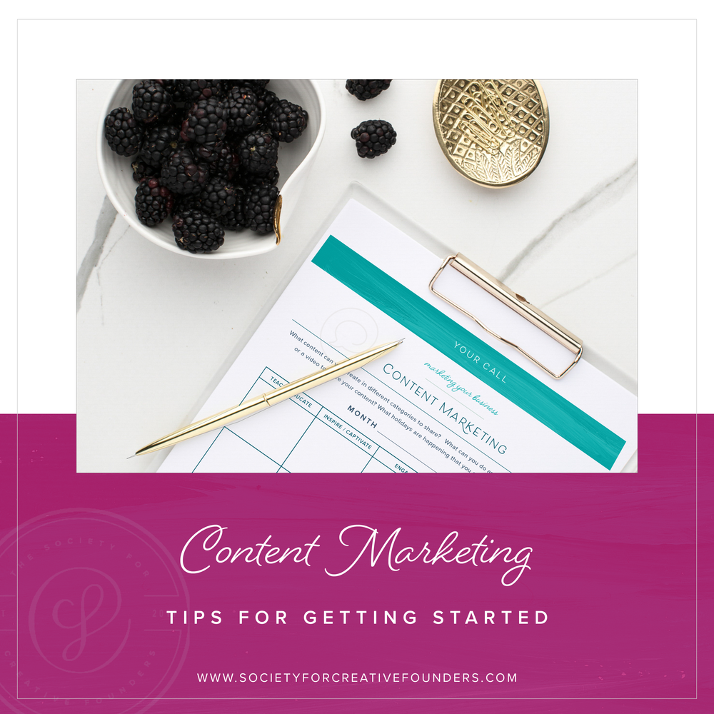 How to Get Started with Content Marketing - Society for Creative Founders
