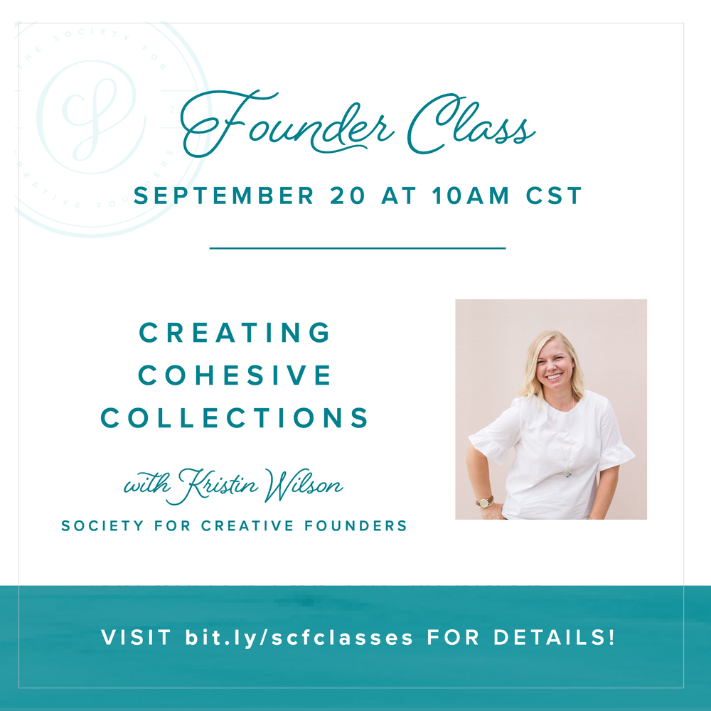 Creating Cohesive Collections - September Class with Society for Creative Founders