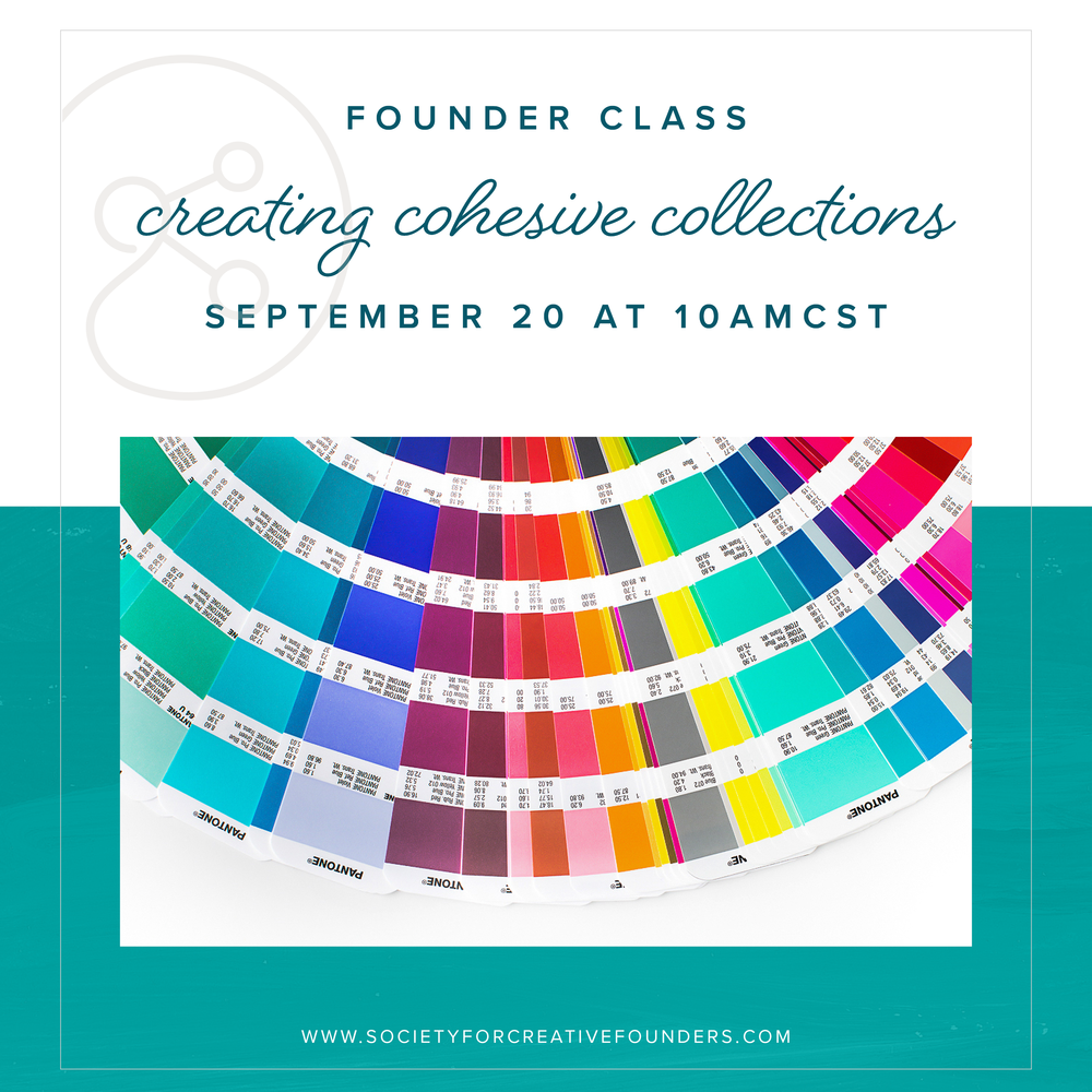 Creating Cohesive Collections - Class with Society for Creative Founders