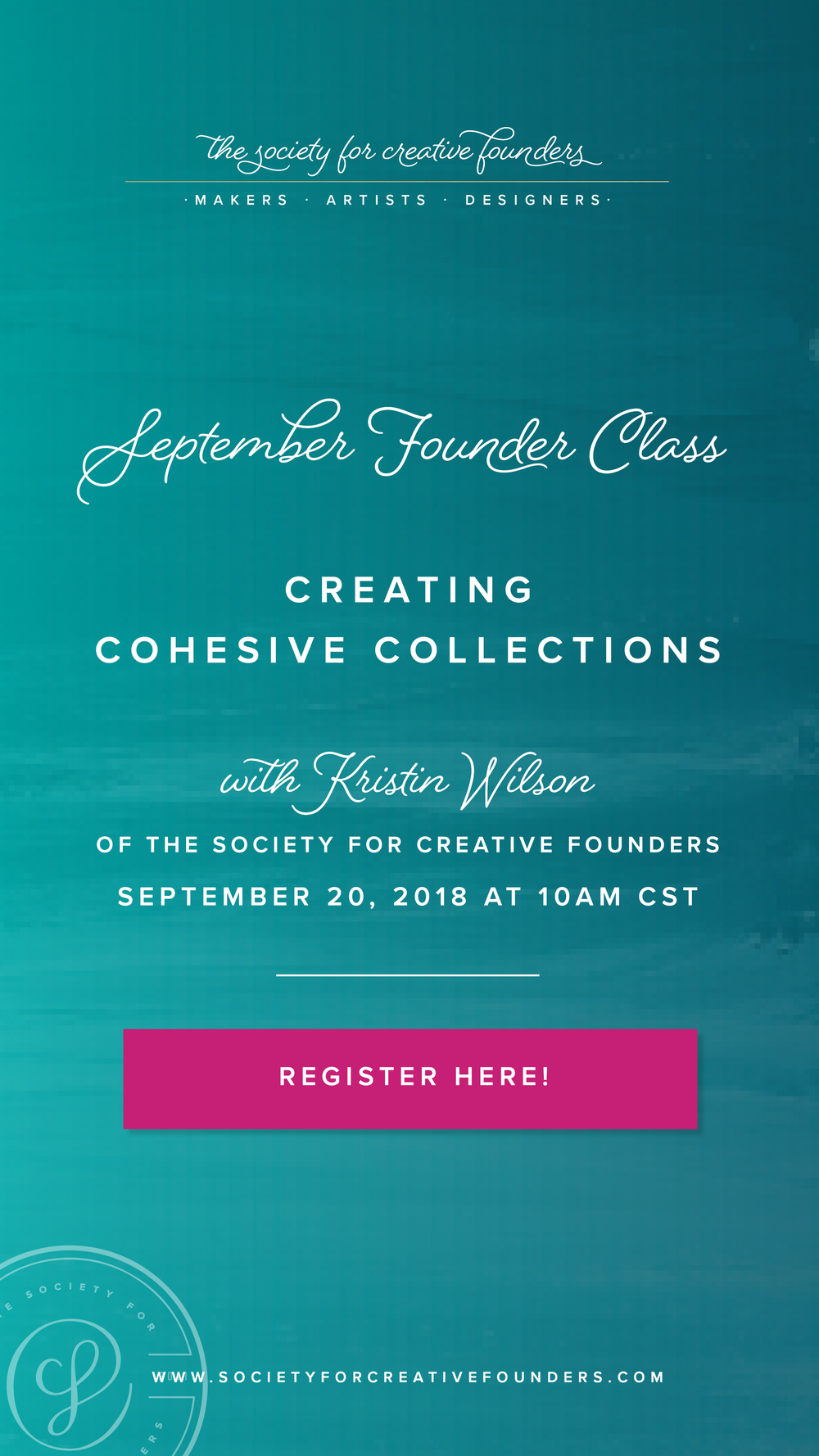 Creating Cohesive Collections - Founder Class by Society for Creative Founders