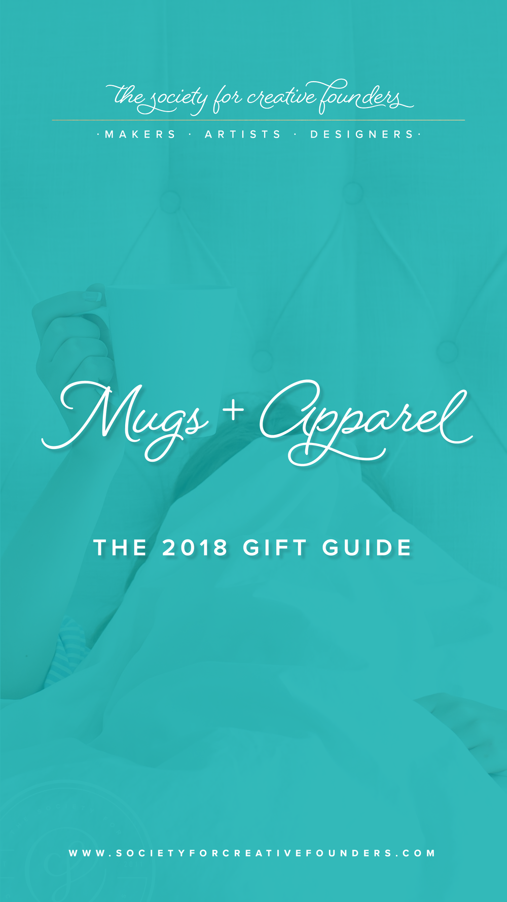 Mugs and Apparel - Creative Founders 2018 Gift Guide