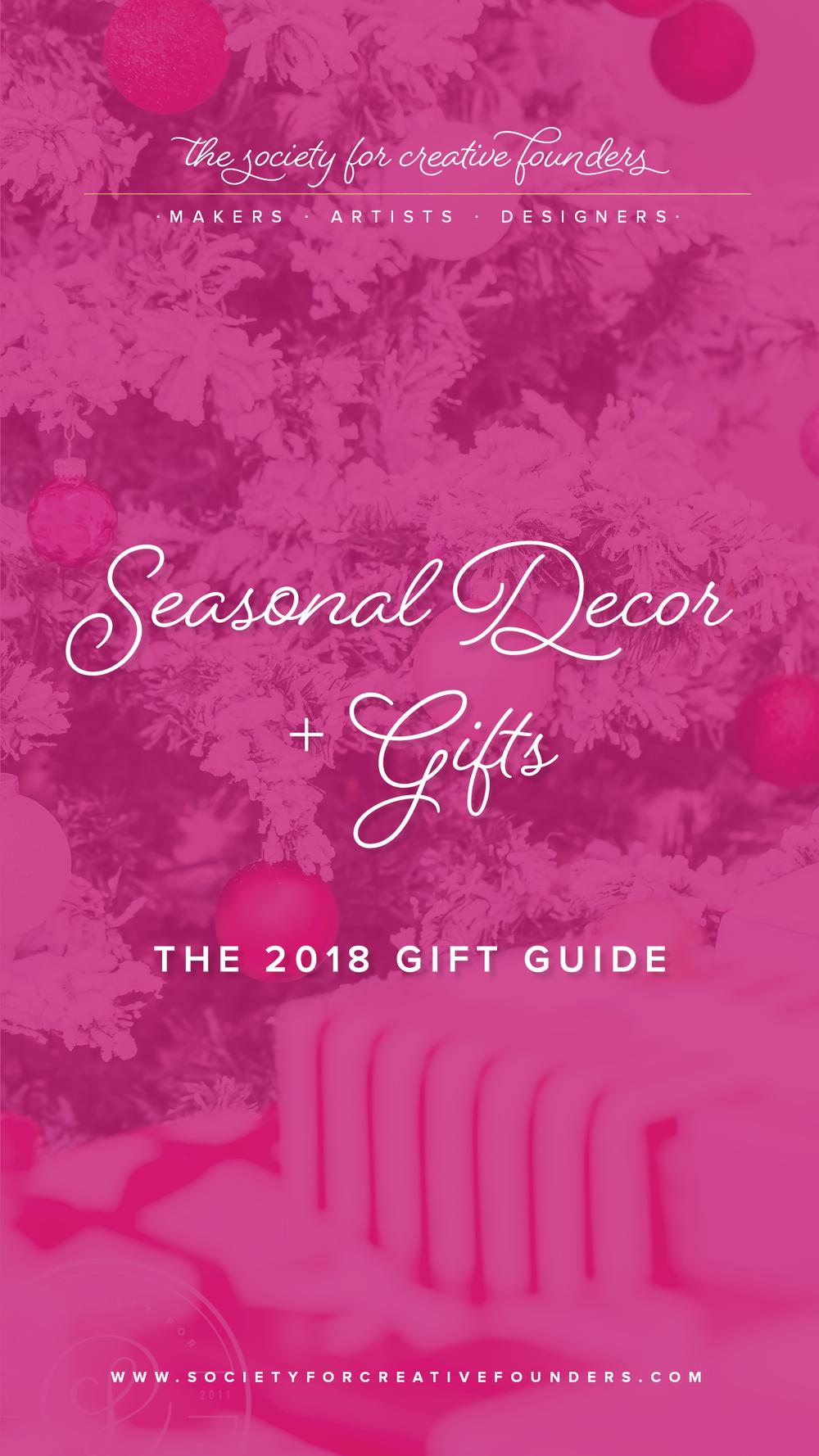 Seasonal Decor + Gifts - Creative Founders 2018 Gift Guide