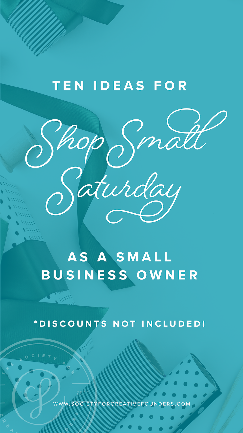 Shop Small Saturday Ideas for Small Business Owners - Society for Creative Founders