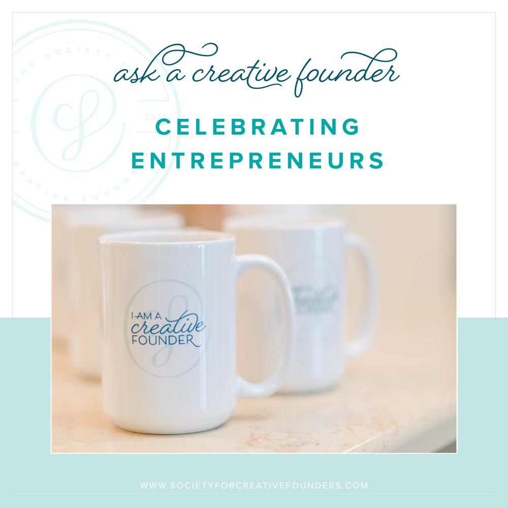 Ask a Creative Founder - Celebrating National Entrepreneurs Day!