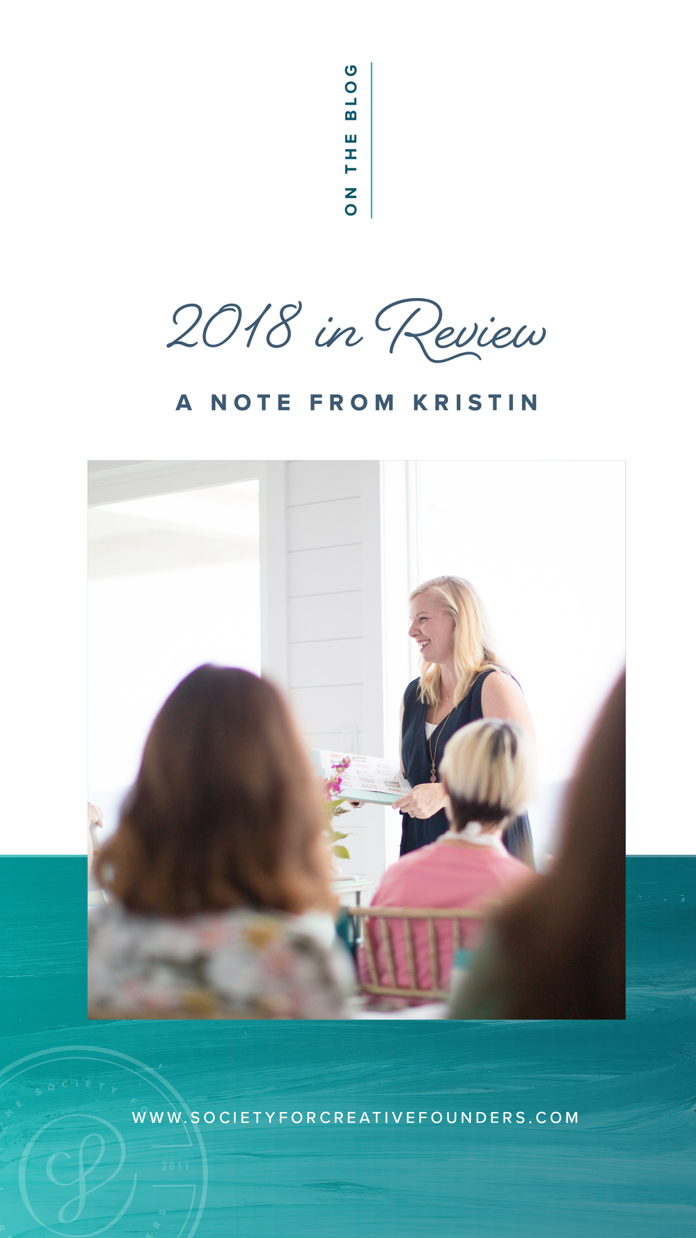 A Note from Kristin of the Society for Creative Founders | 2018 in Review