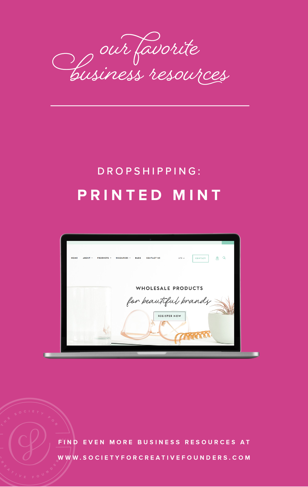 Dropshipping with Printed Mint - Favorite Business Resources from Society for Creative Founders