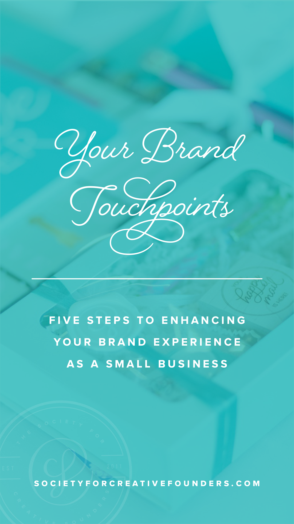 Branding Touchpoints - Elevating your Brand as a Small Business - Society for Creative Founders