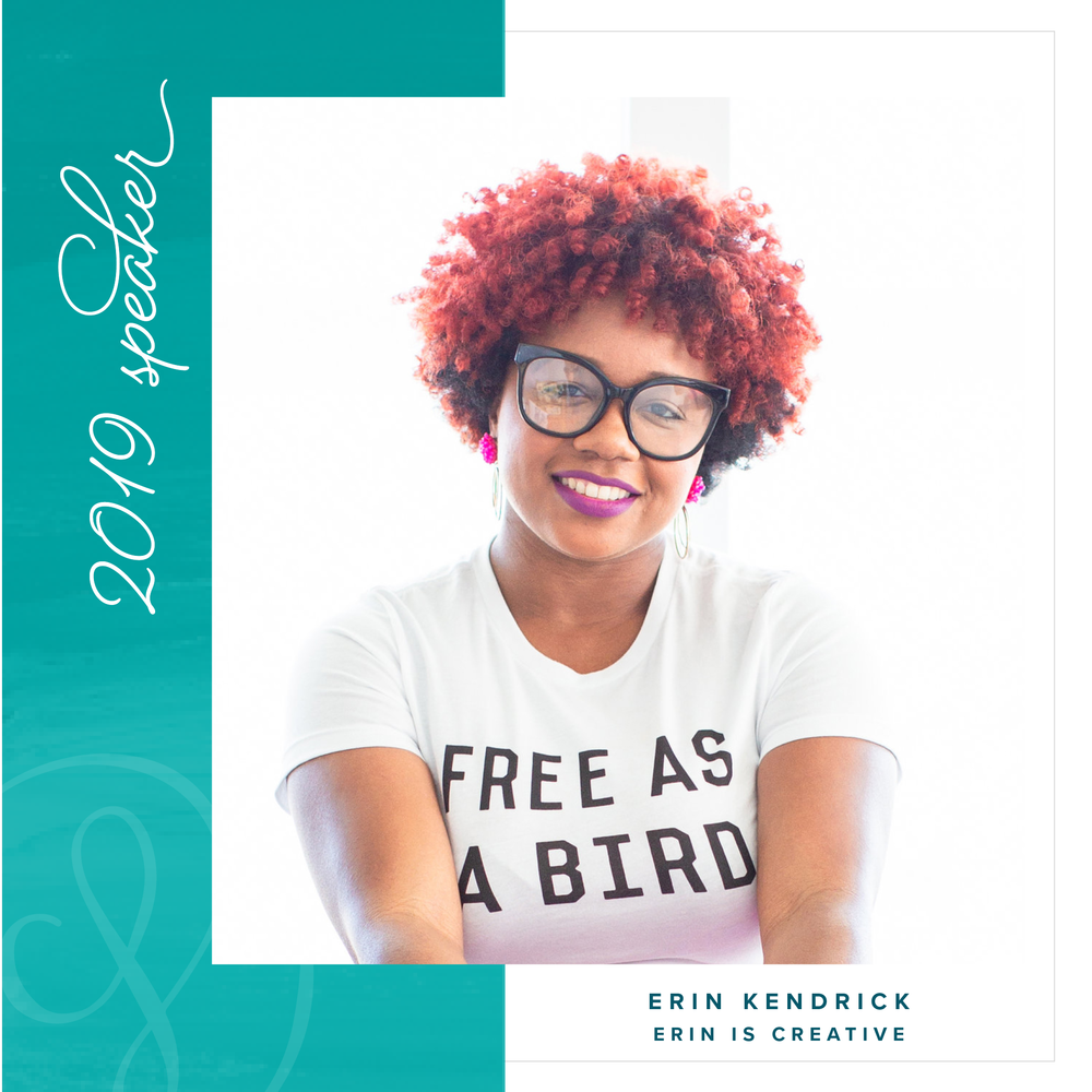 Erin Kendrick of Erin is Creative . Co - 2019 Creative Founders Conference Speaker