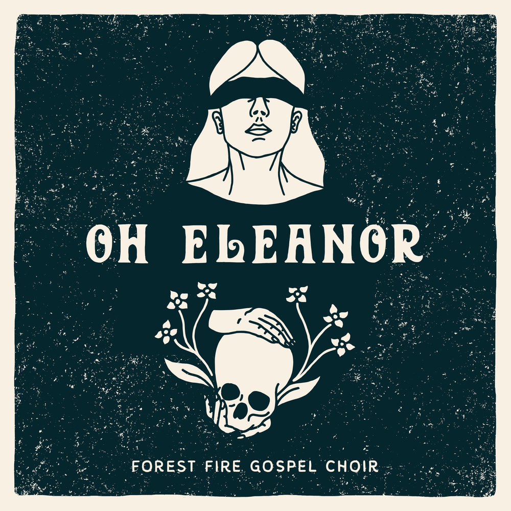 Forest-Fire-Gospel-Choir-Oh-Eleanor-Single-Art-Final.jpg