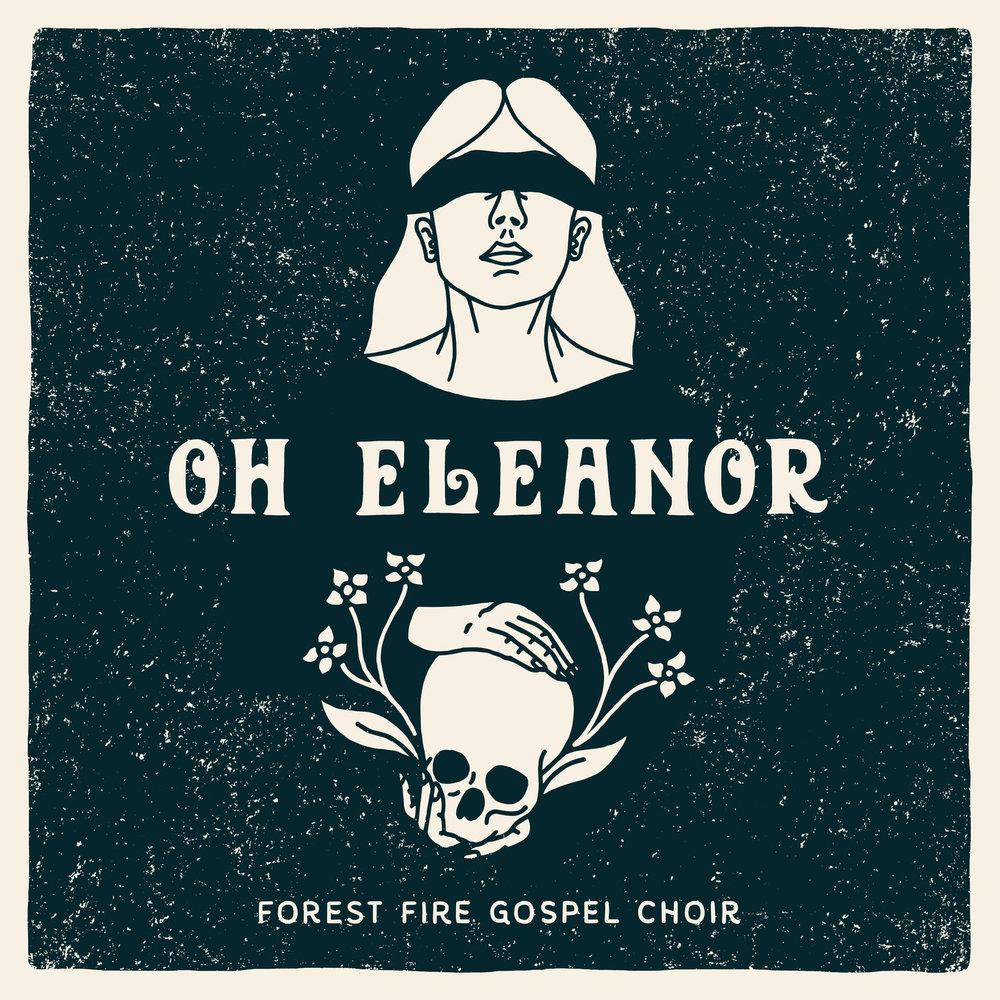 Forest-Fire-Gospel-Choir-Oh-Eleanor-Single-Art-Final.jpg