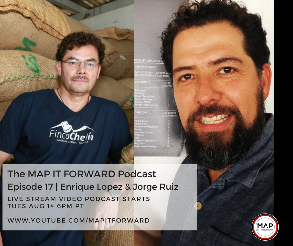 MAP IT FORWARD Podcast Episode 17 | Enrique Lopez & Jorge Ruiz.png