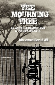 The prison memoir Barud had written to expose the brutal truths of his time in the Somalian prison of isolation.