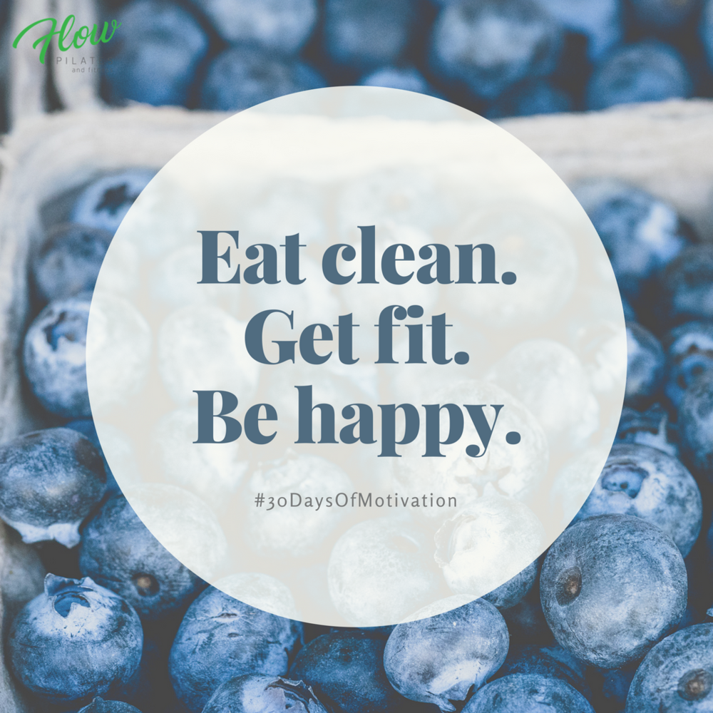 Eat clean.Get fit.Be happy..png