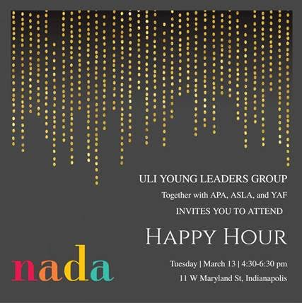 ULI Young Leaders Group Happy Hour Invitation ASLA Indiana Chapter
