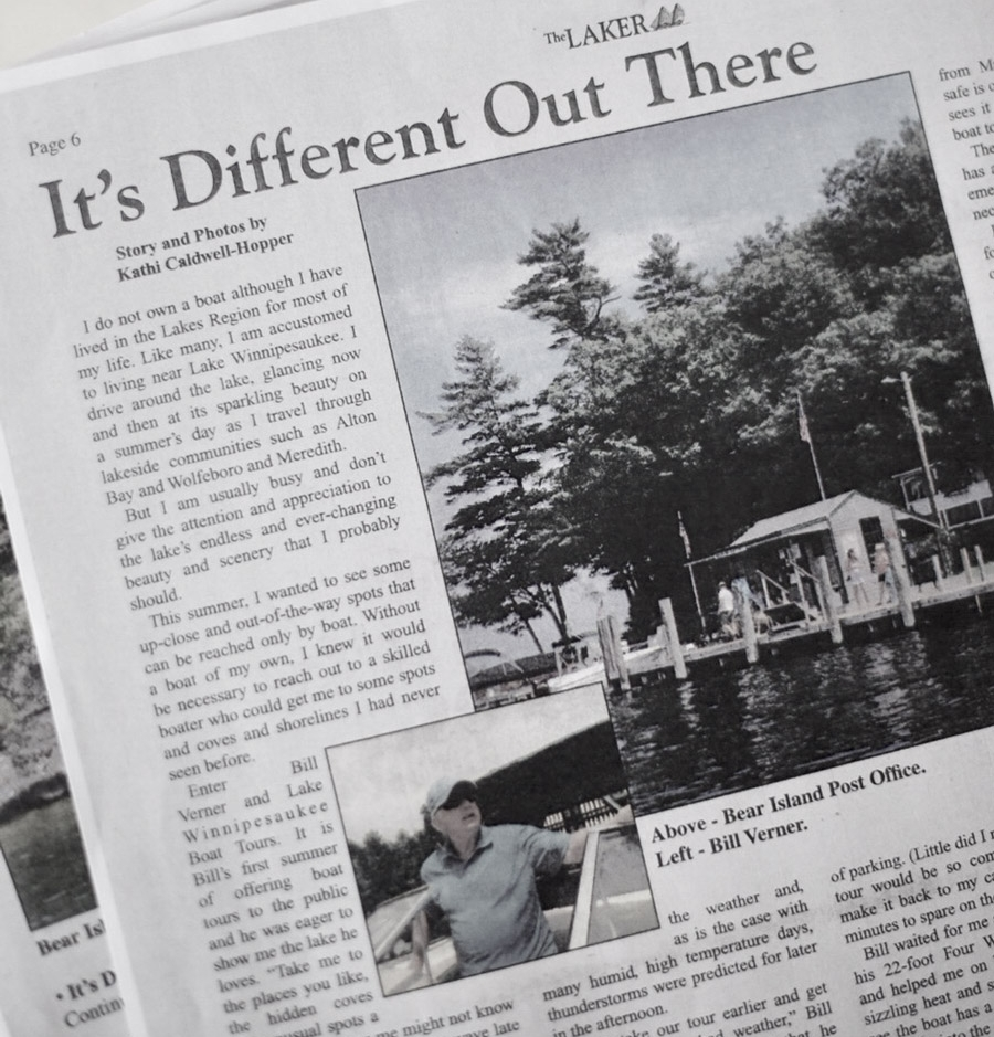 - Lake Winnipesaukee Boat Tours was featured in The Laker, detailing the serene lake experience you can expect with your Summer's favorite captain.