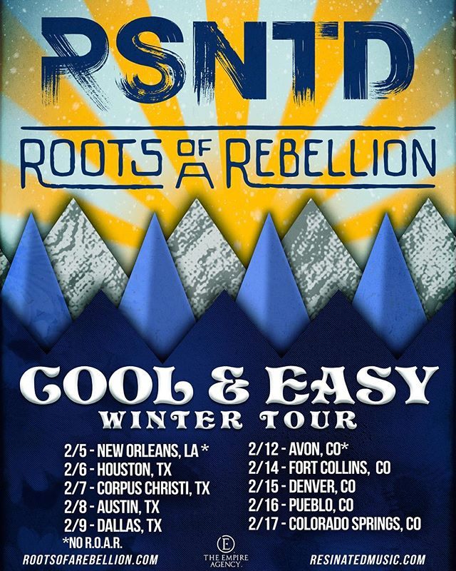 ❄️TOUR ANNOUNCEMENT❄️ 'Cool and Easy Winter Tour' w/  Roots of a Rebellion! Tickets on sale THIS FRIDAY! TAG YOUR CREW!  2/5 New Orleans, LA - Port Side Lounge* 2/6 Houston, TX - Warehouse Live  2/7 Corpus Christi, TX - House Of Rock  2/8 Austin, TX - Flamingo Cantina  2/9 Dallas, TX - Gas Monkey  2/12 Avon, CO - Agave*  2/14 Fort Collins, CO - Hodi's Half Note  2/15 Denver, CO - Oskar Blues Brewing  2/16 Pueblo, CO - Greenlight Tavern  2/17 Colorado Springs, CO - Black Sheep *No R.O.A.R. . . #RSNTD #ROAR #CoolAndEasyWinterTour @rootsofarebellion @portsidelounge @warehouselive @houseorock @gasmonkeygarage @gas.monkey.live @flamingocantina @agaveavon @oskarblues @smittysgreenlight @hodishalfnote @thegreensolution @magicalbutter @the_empire_agency
