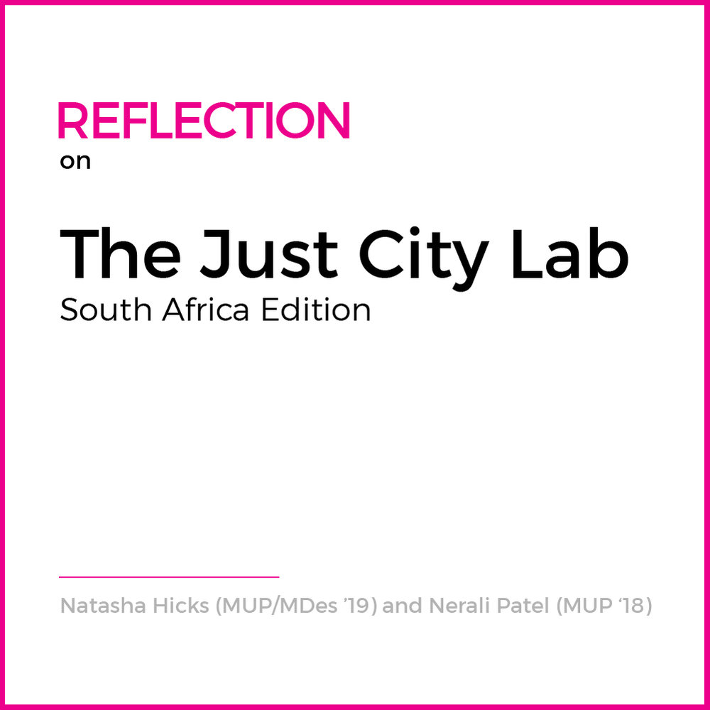 This summer we had the opportunity to travel to South Africa on a whirlwind two-week research trip with the Just City Lab and the lab's founder, Toni L. Griffin. Our mission was twofold: to take the work of the lab global... ( Read More )