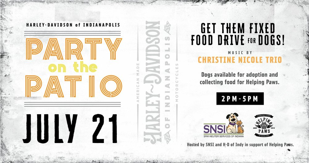 Spay Neuter Services Of Indiana And Harley Davidson Of Indianapolis Are  Happy To Host This Special Edition Of Party On The Patio To Benefit Helping  Paws ...