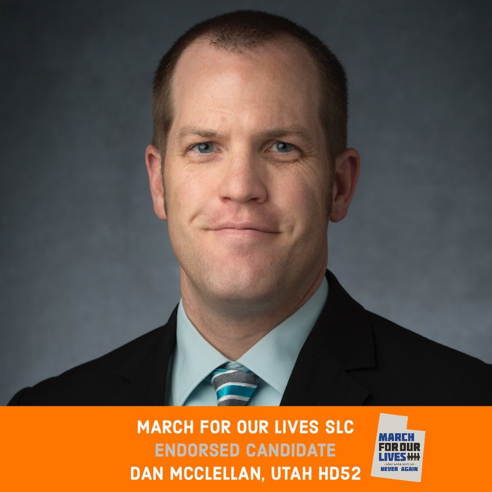 DAN MCCLELLAN (D)    GRADE: A+   Utah House District 52  www.votedanmcclellan.com