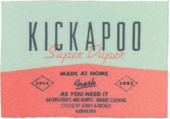 Sewn-in label of Kickapoo's early years