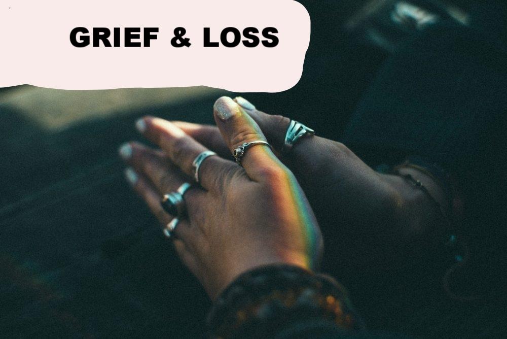 Copy of Grief & Loss