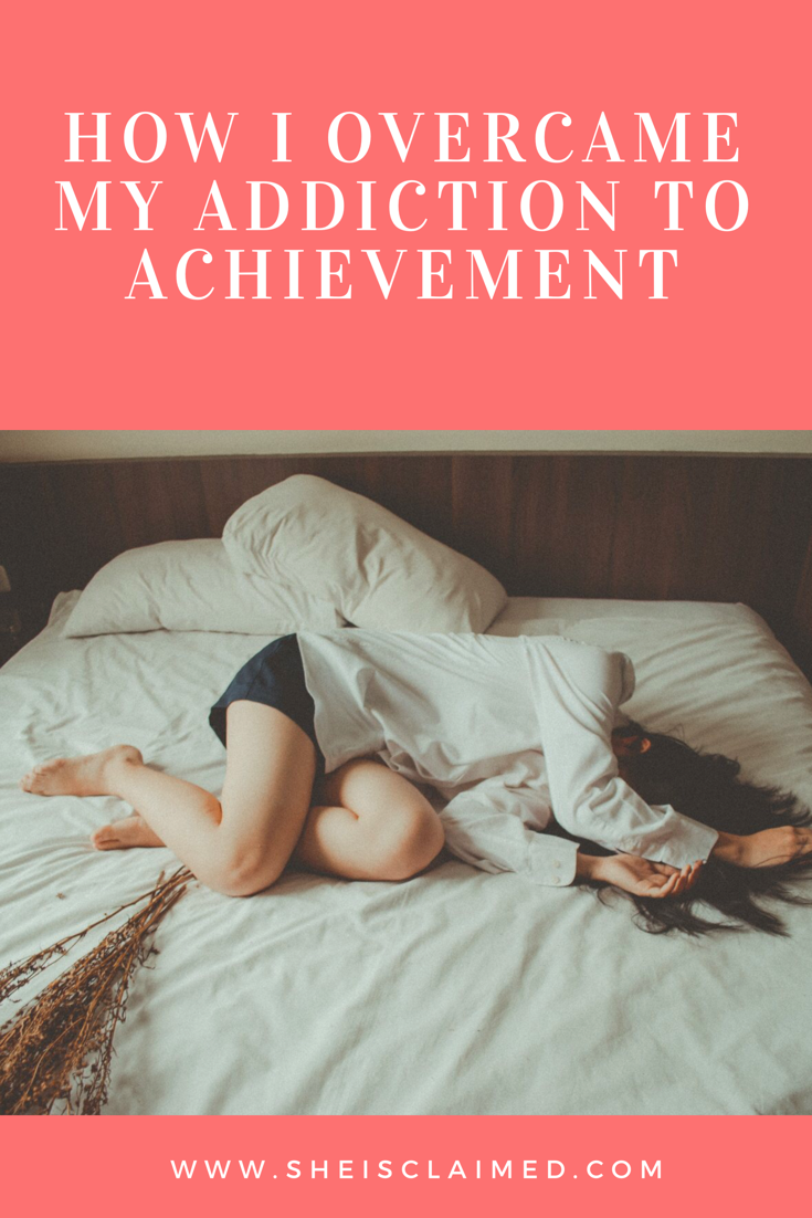 how to overcome achievement addiction
