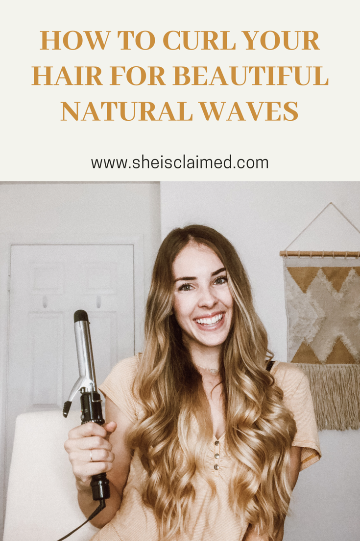 How I Curl My Hair For Natural Looking Waves Paige Hilken
