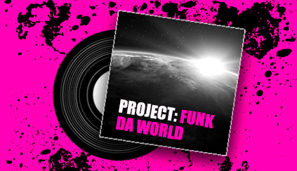 Read more insights and interviews in the Project: Funk Da World issue -