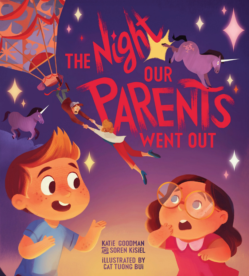 "Katie and Soren's hilarious and utterly original romp through two young imaginations run wild.   ""Assaults by evil unicorns! A giant squid! A vampire usher! When mom and dad go out for a date night, anything might happen. Deliciously playful!"" — Judith Viorst, best-selling author of  Alexander and the Terrible, Horrible, No Good, Very Bad Day"