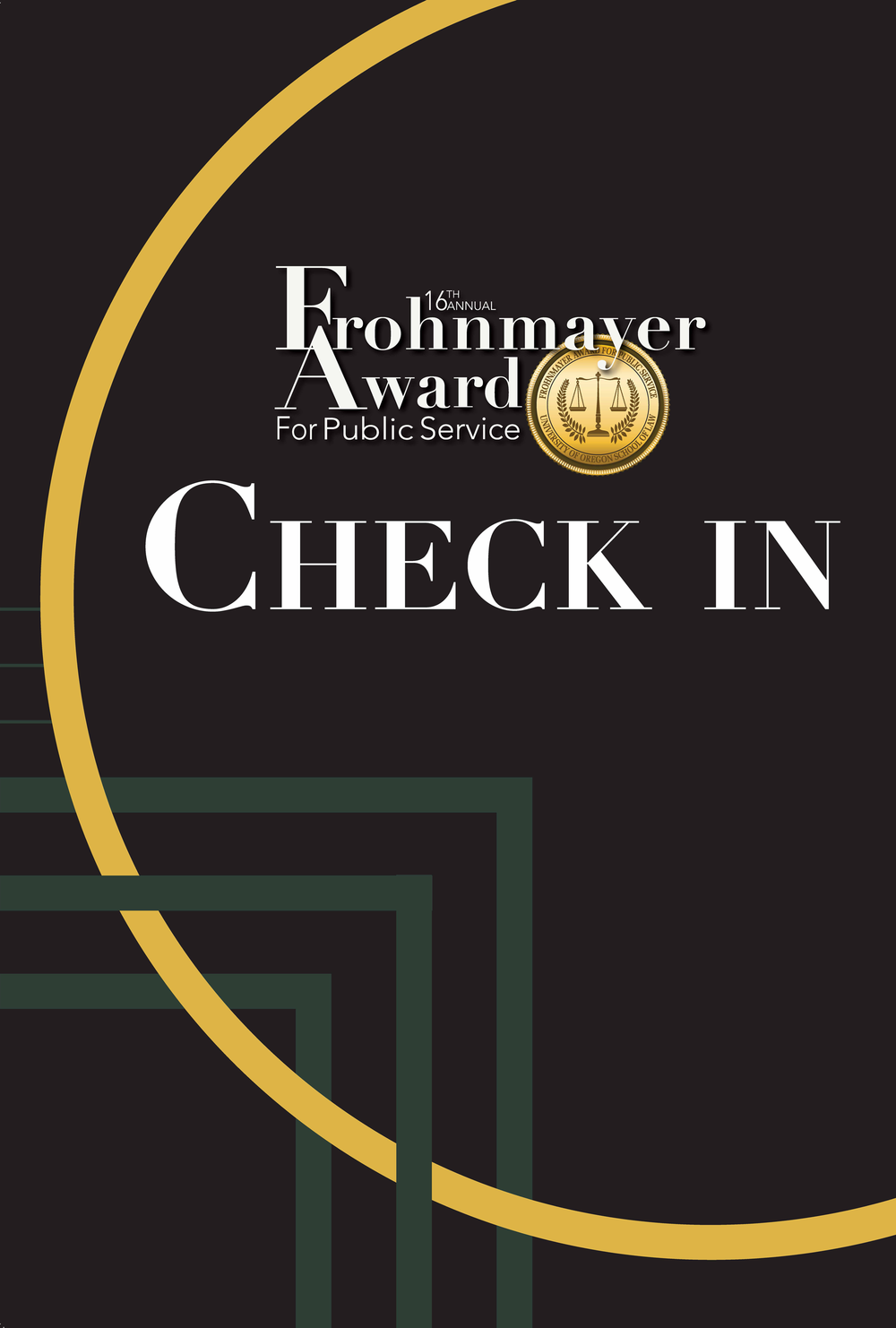 Frohnmayer Check In Sign
