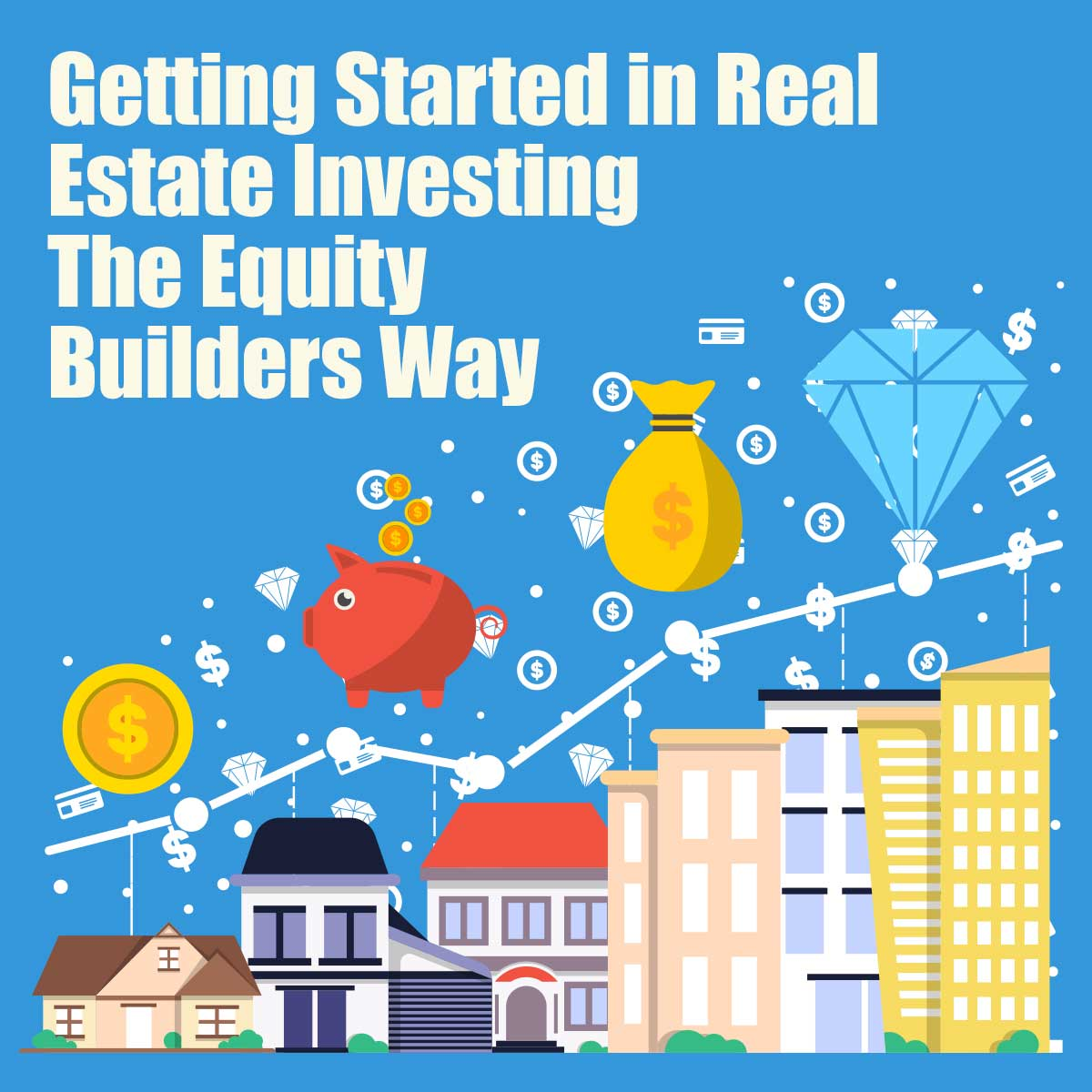 "Getting Started in Real Estate Investing The Equity Builders Way... Getting started in real estate investing can be confusing and frustrating. It seems like everyone knows more than you and wants to prove it by making you feel dumb. On the other hand, we love working with new real estate investors, showing them the ropes and the ""right"" way to judge properties and investments!"