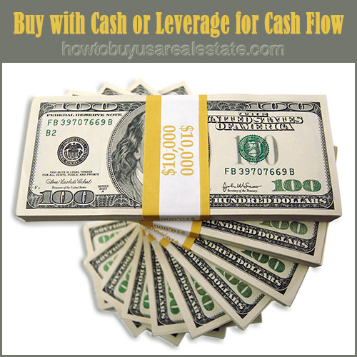 Buy with Cash or Leverage for Cash Flow