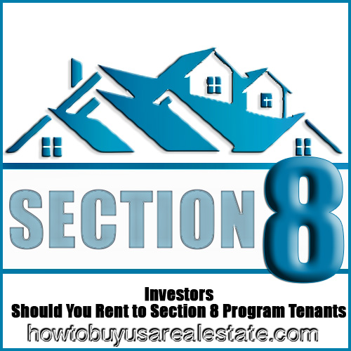 Investors: Should You Rent to Section 8 Program Tenants