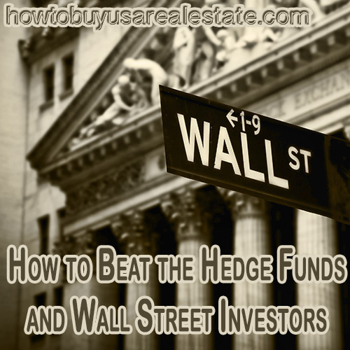 How to Beat the Hedge Funds and Wall Street Investors