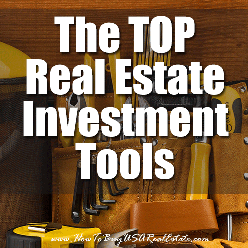 The Top Real Estate Investment Tools