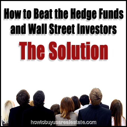 How to Beat the Hedge Funds and Wall Street Investors | The Solution