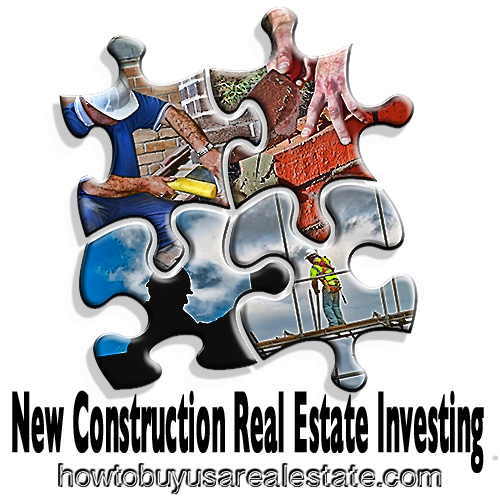New Construction Real Estate Investing
