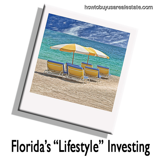 "Florida's ""Lifestyle"" Investing"