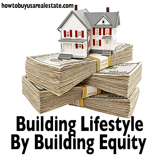 Building Lifestyle by Building Equity
