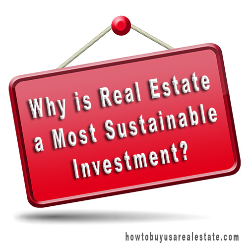 Why is Real Estate a Most Sustainable Investment?