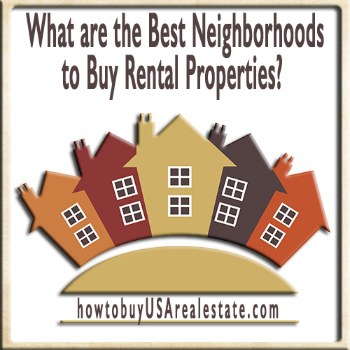 What are the Best Neighborhoods to Buy Rental Properties?
