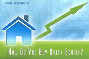 How Do You Buy Quick Equity?