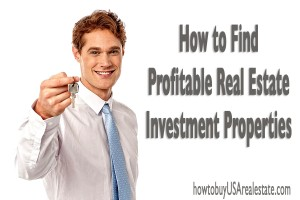 How to Find Profitable Real Estate Investment Properties