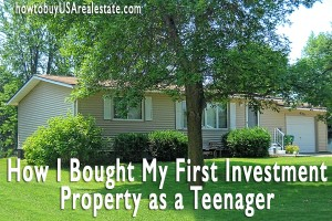 How I Bought My First Investment Property as a Teenager