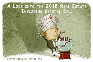 A Look into the 2015 Real Estate Investing Crystal Ball