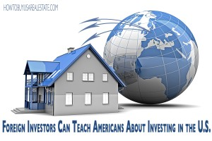 Foreign Investors Can Teach Americans About Investing in the U.S.